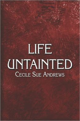 Life Untainted