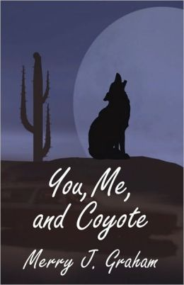 You, Me, And Coyote