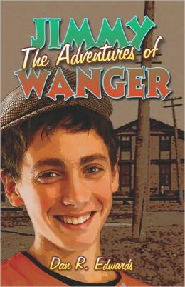The Adventures Of Jimmy Wanger