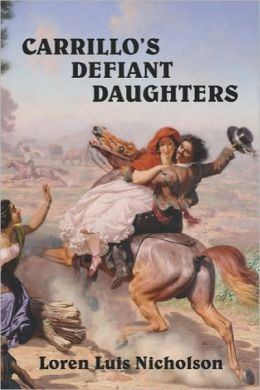 Carrillo's Defiant Daughters