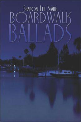 Boardwalk Ballads