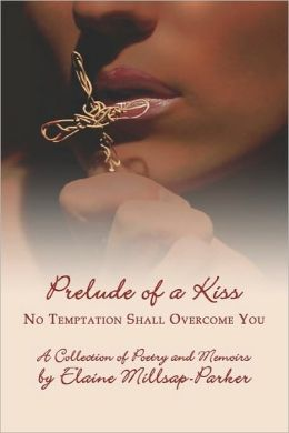 Prelude Of A Kiss