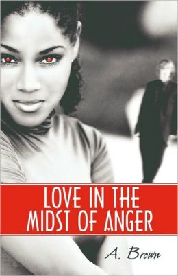 Love In The Midst Of Anger
