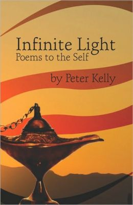 Infinite Light, Poems To The Self
