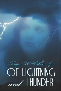 Of Lightning And Thunder