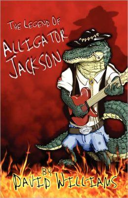 The Legend Of Alligator Jackson