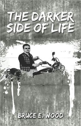 The Darker Side Of Life