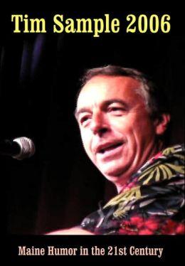Tim Sample 2006: Maine Humor in the 21st Century DVD