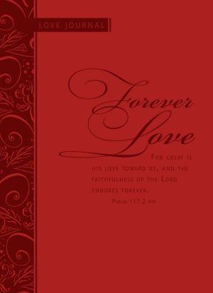 Forever Love: Scripture Journal