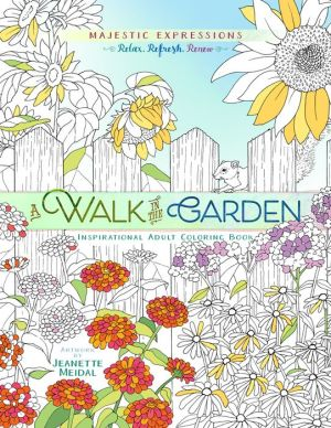 A Walk in the Garden: Coloring Beauty