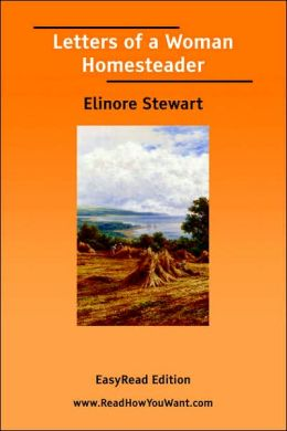 Letters of a Woman Homesteader [EasyRead Edition]
