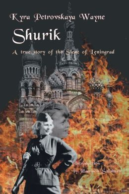 Shurik: A Story of the Siege of Leningrad