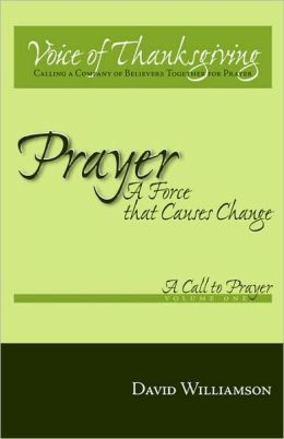 Prayer: Volume 1: A Call to Prayer