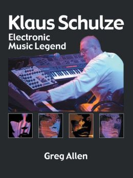 Klaus Schulze: Electronic Music Legend