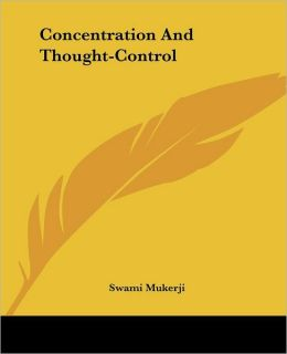Concentration and Thought-Control