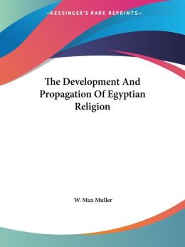 Development and Propagation of Egypt