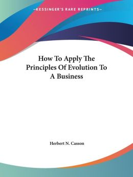 How To Apply The Principles Of Evolution To A Business