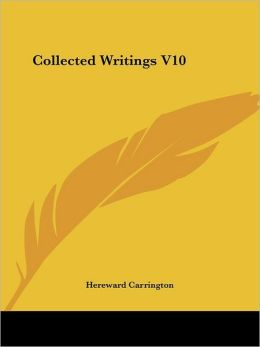 Collected Writings V10