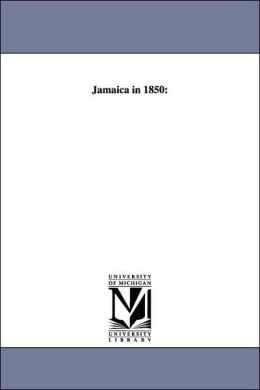 Jamaica In 1850