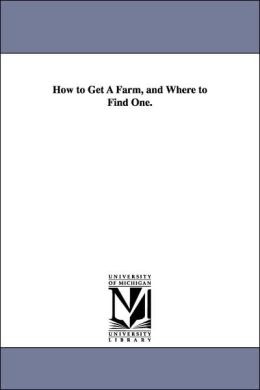 How to Get a Farm, and Where to Find