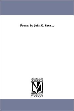 Poems, by John G Saxe