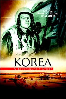 Korea: A Lieutenant's Story