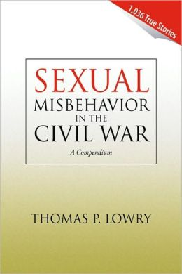 Sexual Misbehavior In The Civil War