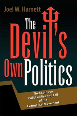 The Devil's Own Politics