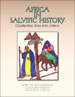 Africa in salvific History: Celebrating Jesus into Africa