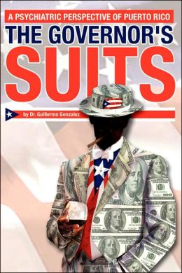 The Governor's Suits: A Psychiatric Perspective of Puerto Rico