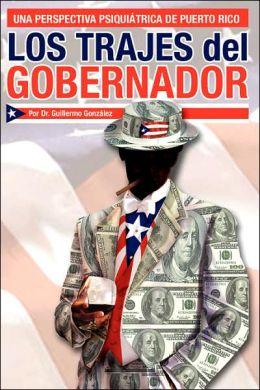 Los Trajes del Gobernador: Una Perspectiva Psiquiátrica de Puerto Rico