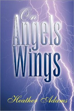 On Angels Wings