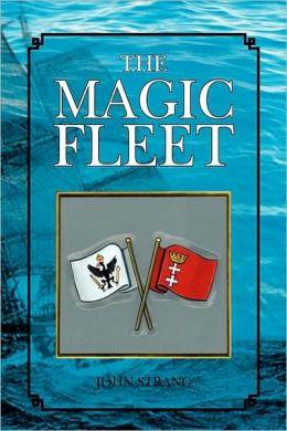 The Magic Fleet
