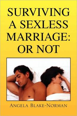 Surviving A Sexless Marriage