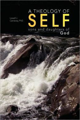 A Theology of Self: Sons and daughters of God