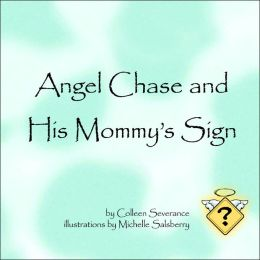 Angel Chase and His Mommy's Sign