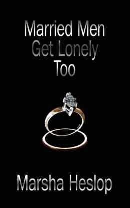 Married Men Get Lonely Too