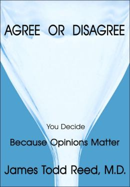 Agree or Disagree: Because Opinions Matter