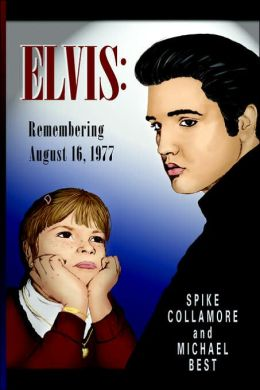 Elvis: Remembering August 16 1977