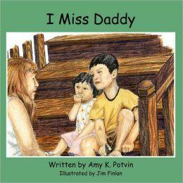 I Miss Daddy