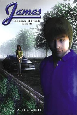 James: The Circle of Friends Book III