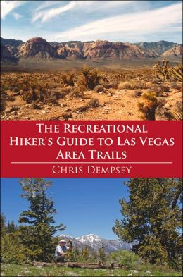 The Recreational Hiker's Guide To Las Vegas Area Trails