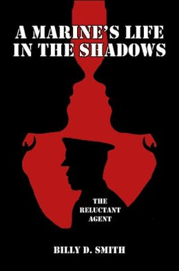 A Marine's Life in the Shadows: The Rel