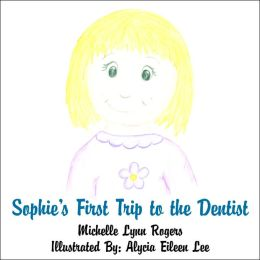 Sophie's First Trip to the Dentist
