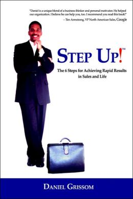 Step-up!: The 6 Steps for Achieving Rapid Results