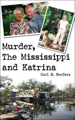 Murder the Mississippi and Katrina