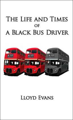 The Life and Times of a Black Bus Driver