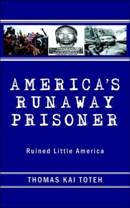 America's Runaway Prisoner