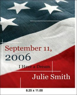 September 11th 2006: I Have a Dream