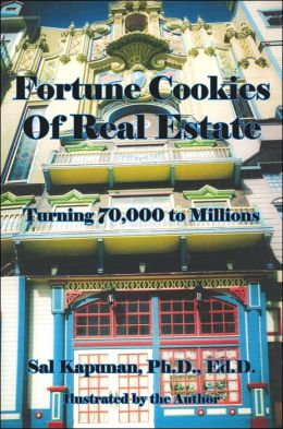Fortune Cookies of Real Estate: Turning 70000 to Millions
